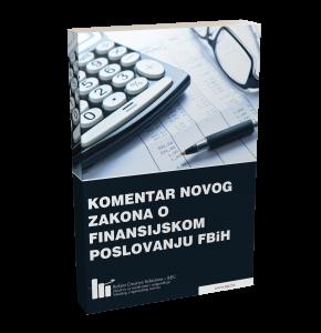 Komentar Zakona o finansijskom poslovanju FBiH