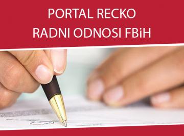 odgovori na pitanja radni odnosi FBiH - Portal
